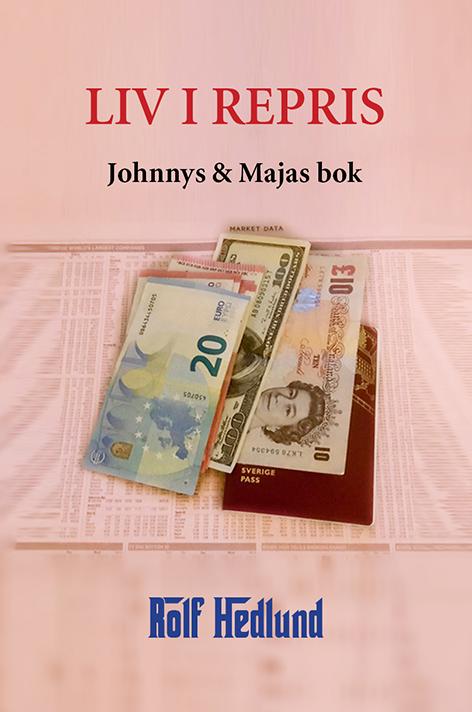 Liv i repris – Johnnys & Majas bok