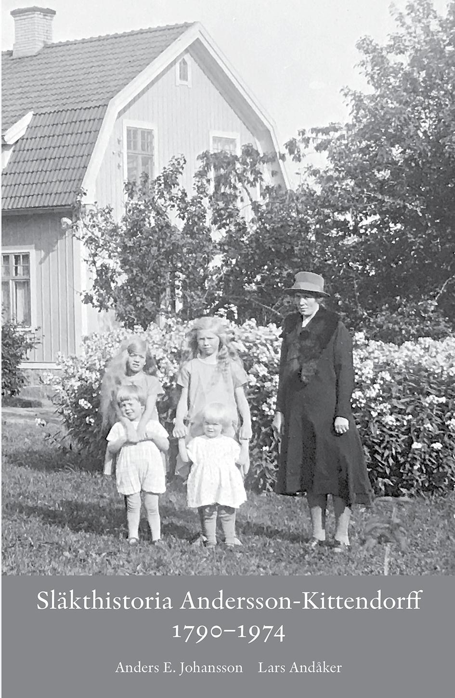 Släkthistioria Andersson-Kittendorff 1790–1974