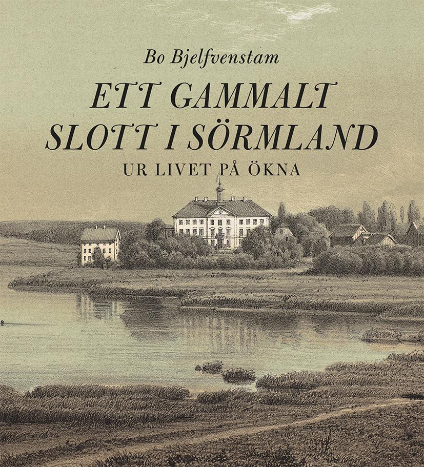 Ett gammalt slott i Sörmland