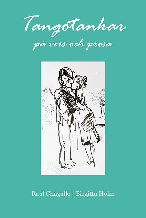 Tangotankar på vers och prosa