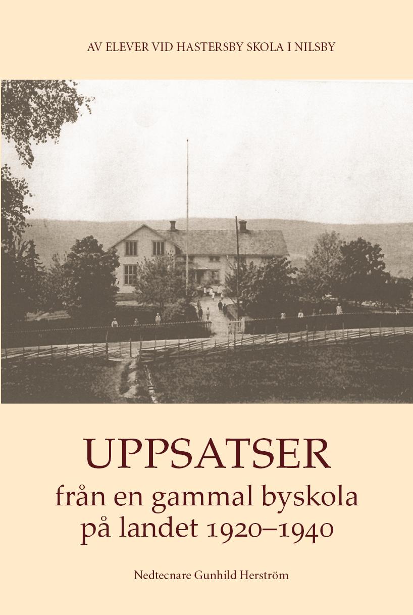 Omslag till Uppsatser från en gammal byskola på landet 1920–1940