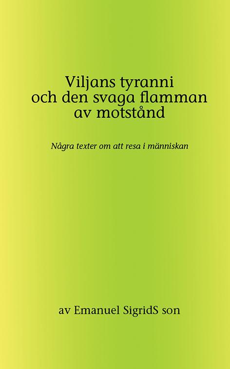 Omslag till Viljans tyranni