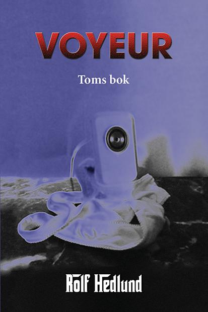 Omslag till Voyeur – Toms bok